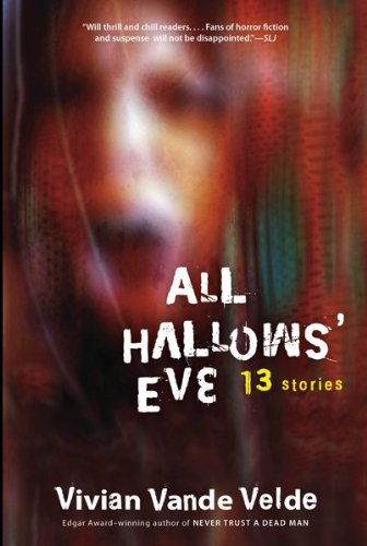 Cover of All Hallows' Eve: 13 Stories