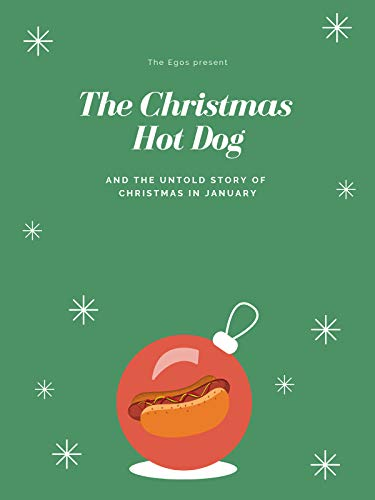 The Christmas Hot Dog