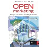 Open marketing. Strategie e strumenti di marketing multicanaledi Andrea Boaretto