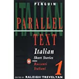 Italian Short Stories 1: Parallel Text Edition (Parallel Text, Penguin) (v. 1) (Italian Edition) ~ Various
