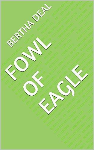 Fowl of Eagle PDF