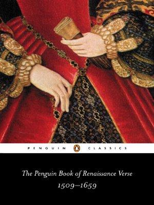 The Penguin Book of Renaissance Verse: 1509-1659 (Penguin...