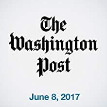 June 08, 2017 Newspaper / Magazine by  The Washington Post Narrated by Sam Scholl