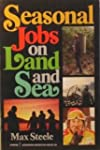 Seasonal Jobs on Land and Sea
