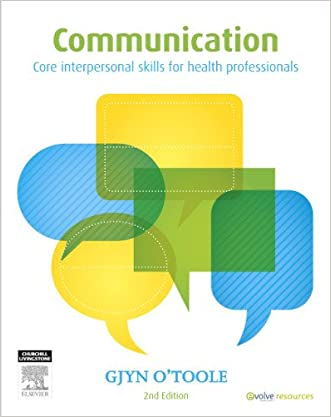 Communication: Core Interpersonal Skills for Health Professionals, 2e
