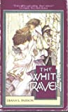 The White Raven (0380752298) by Paxson, Diana L.