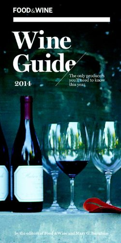FOOD & WINE: Wine Guide 2014 by Food & Wine