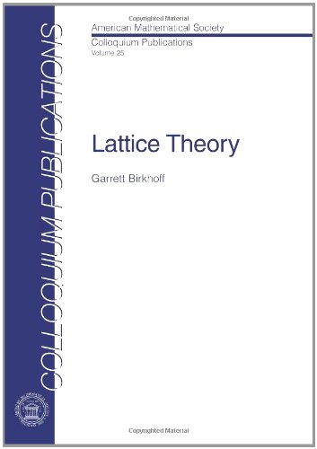 Lattice theory (Colloquium publications - American Mathematical Society)