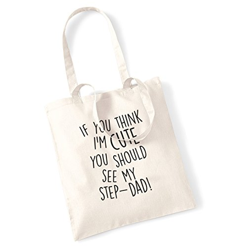If you think I'm cute you should see my step-dad! tote bag