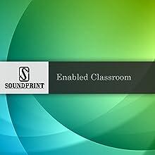 Enabled Classroom Radio/TV Program by Alyne Ellis Narrated by Barbara Bogaev, Alyne Ellis