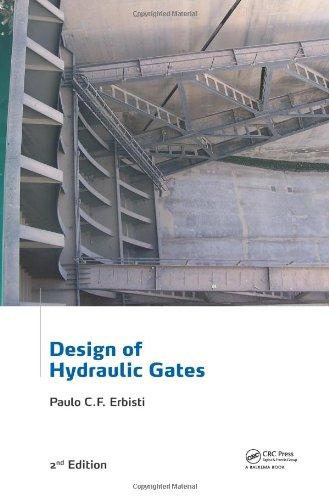 Design of Hydraulic Gates, 2nd Edition