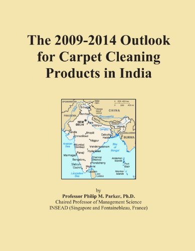 The 2009-2014 Outlook for Carpet Cleaning Products in India