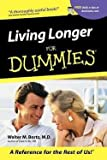 img - for Living Longer for Dummies (Paperback)--by II Walter M. Bortz [2001 Edition] book / textbook / text book