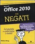 Microsoft Office 2010 per negati