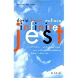 Infinite Jest: A Novel ~ David Foster Wallace