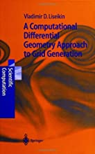 A Computational Differential Geometry Approach to Grid Generation Scientific Computation