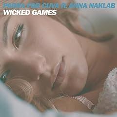Wicked Games (Radio Edit) [feat. Anna Naklab]
