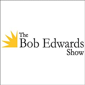 The Bob Edwards Show, Seth Grahame-Smith and Glen Finland, April 24, 2012 | [Bob Edwards]