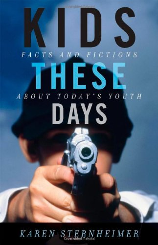 Kids These Days: Facts And Fictions About Today'S Youth front-642990