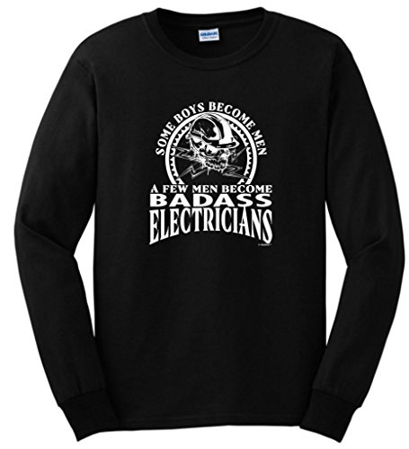 A Few Men Become Electricians Long Sleeve T-Shirt Large Black