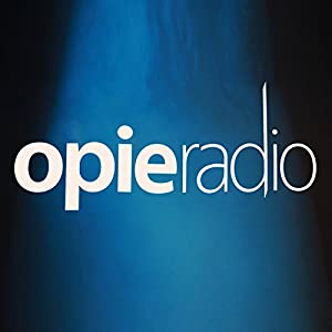 The Opie Radio Show, 1-Month Subscription Radio/TV Program