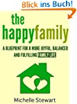 The Happy Family: A Blueprint for a M...