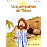 echange, troc Patrick Jaymes & Pierre-Michel Gambarelli & Paul Glaeser - La Vie Extraordinaire De Jésus