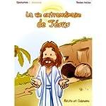 La Vie Extraordinaire De J�sus
