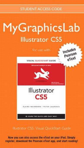 MyGraphicsLab Illustrator Course with Illustrator CS5: Visual QuickStart Guide
