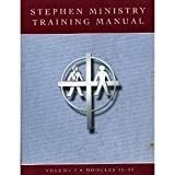 Stephen Ministry Training Manual - Volume 2 Modules 15 - 25)