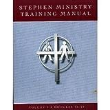 Stephen Ministry Training Manual - Volume 2 Modules 15 - 25)