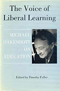 Voice of Liberal Learning, The Michael Oakeshott