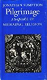 img - for Pilgrimage an Image of Mediaevel Religion book / textbook / text book