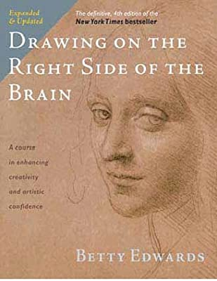 Drawing On The Right Side Of The Brain The Definitive 4th Edition