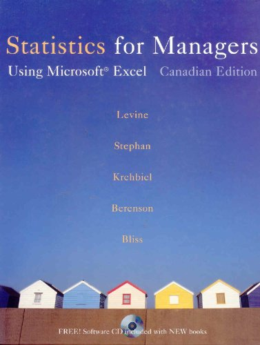 Statistics for Managers: Using Microsoft Excel, First Canadian Edition