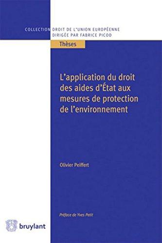 L application du droit des aides d État aux mesures de protection de l environnement