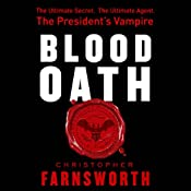 Blood Oath | [Christopher Farnsworth]