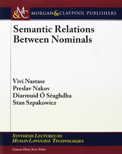 Semantic Relations Between Nominals (Synthesis Lectures On Human Language Technologies)
