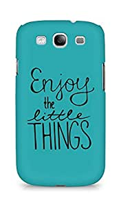 AMEZ enjoy the little things Back Cover For Samsung Galaxy S3 Neo