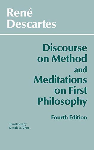 Discourse on Method and Meditations on First Philosophy,...