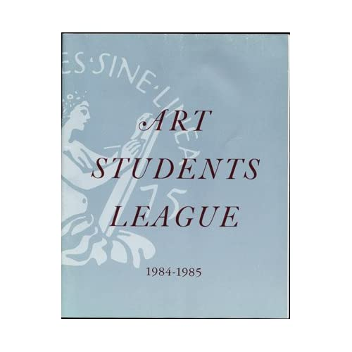 Art Students League 1984-1985 110th Session, Art Students League of New York