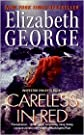 Careless in Red (Inspector Lynley Series #14) by Elizabeth George
