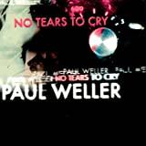 "No Tears To Cry [DISC 1] [7"" VINYL]"