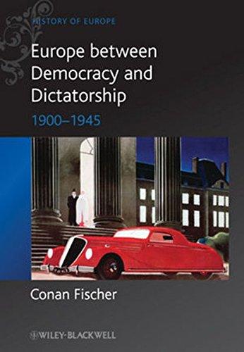 Europe between Dictatorship De (Blackwell History of Europe)