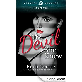 The Devil She Knew (Crimson Romance)