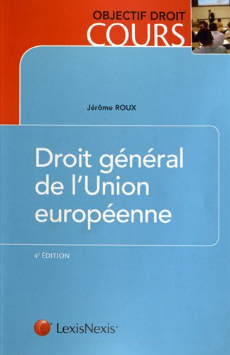 Droit general de l'Union europeenne (4e edition)