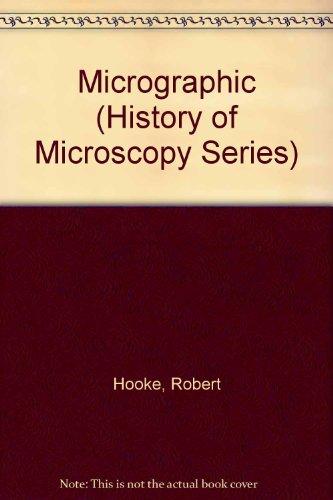 Micrographia (History Of Microscopy Series)