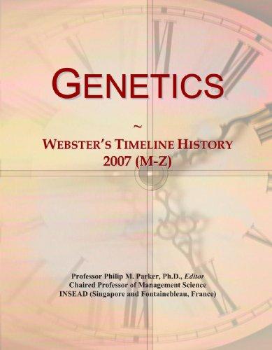 Genetics: Webster's Timeline History, 2007 (M-Z)