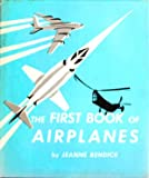 Airplanes: A First Book (0531004554) by Bendick, Jeanne