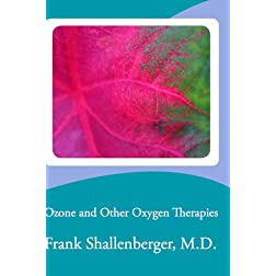 Ozone and Other Oxygen Therapies